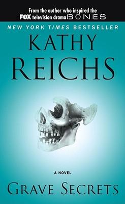 Grave Secrets By Reichs, Kathy
